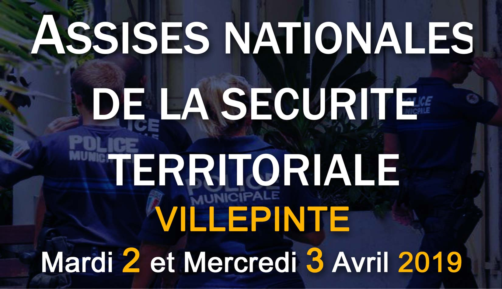 ASSISES-NATIONALES-DE-LA-SECURITE-TERRITORIALE-VILLEPINTE-2019